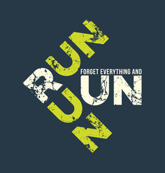 run run runl t-shirt and apparel design with vector image vector image