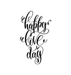 Happy love day handwritten typographic poster vector