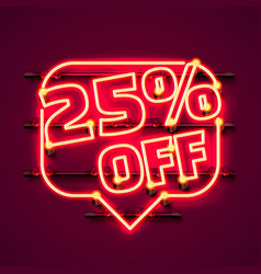 message neon 25 off text banner night sign vector image