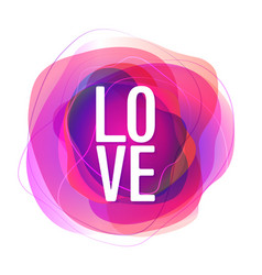 pink rose abstract shape with love lettering vector image