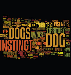 Your dogs instincts a modern day pet or primal vector