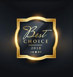 best choice premium award label design vector image