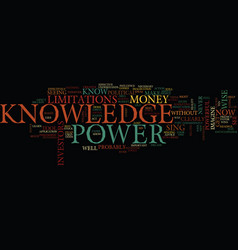 Knowledge is not power text background word cloud vector