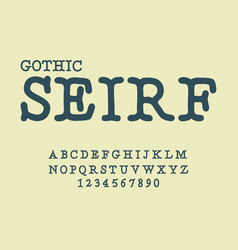 Serif gothic font antique abc traditional vector