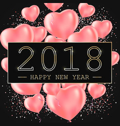 happy new year 2018 greeting card or poster vector image