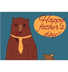 Daddy Bear Happy Fathers Day vector image vector image