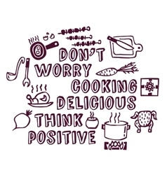 Cooking poster positive think and objects ink vector