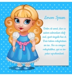 Cute girl doll blonde with the card for your text vector image