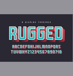 rugged stylish 3d display typeface font vector image