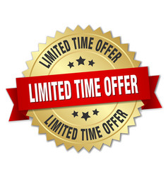 Limited time offer 3d gold badge with red ribbon vector