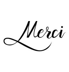 Merci Brush hand lettering vector