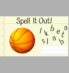 Spell it out basket ball vector