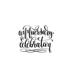 Anniversary celebration hand lettering event vector