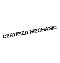 Certified mechanic rubber stamp vector
