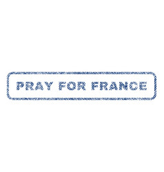 pray for france textile stamp vector image