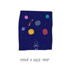 Space planet star have a nice trip card vector