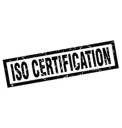 Square grunge black iso certification stamp vector