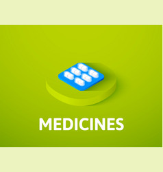 medicines isometric icon isolated on color vector image vector image