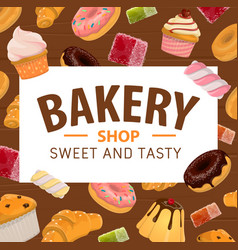 bakery shop pastry sweets and patisserie desserts vector image