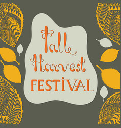 Fall harvest festival poster with lettering vector