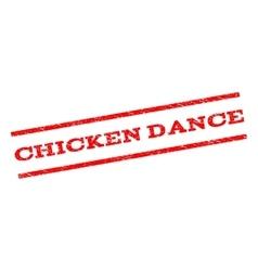 Chicken Dance Watermark Stamp vector image