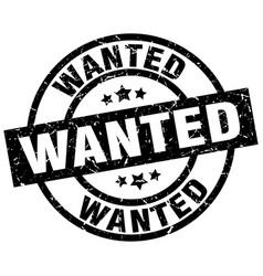Wanted round grunge black stamp vector