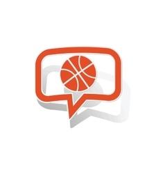 Basketball message sticker orange vector image