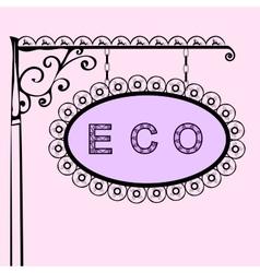 eco retro vintage street sign vector image