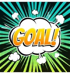 Goal comic book bubble text retro style vector