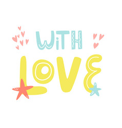 mischievous lettering text with love with elements vector image