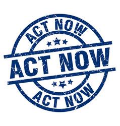 Act now blue round grunge stamp vector