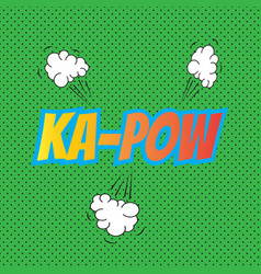 Pop art comics kapow speech bubble vector