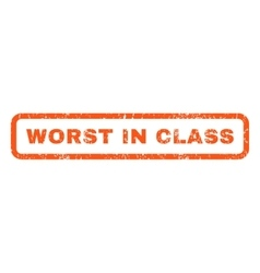 Worst In Class Rubber Stamp vector