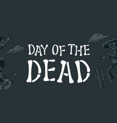 day dead vintage white lettering on vector image