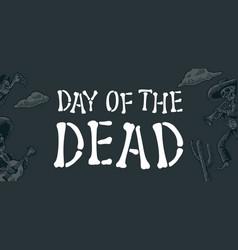 day dead vintage white lettering vector image
