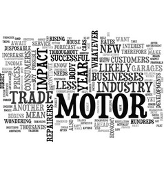 what will hold for the motor industry text word vector image