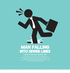 Businessman Falling Into Sewer Lines vector image vector image