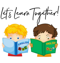 boys reading book with phrase lets learn together vector image vector image