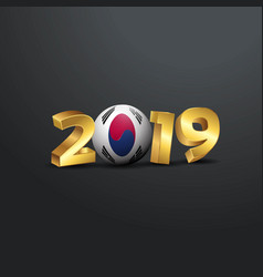 2019 golden typography with korea south flag vector