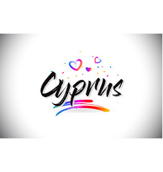 Cyprus welcome to word text with love hearts and vector
