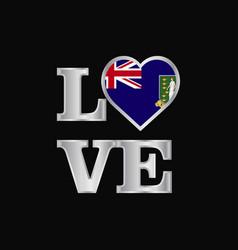Love typography virgin islands uk flag design vector