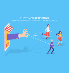 Customer retention improving client loyalty vector