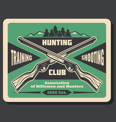 hunting club retro poster with hunter rifle weapon vector image