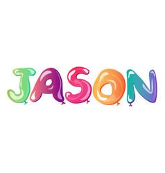 jason man name balloons text vector image