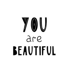 Lettering children poster you are beautiful vector