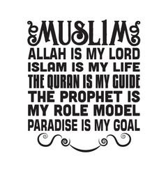 Muslim quote muslim allah is my lord islam is my vector