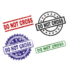 Damaged textured do not cross seal stamps vector