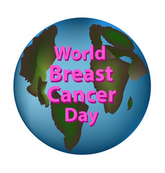 planet earth world breast cancer day vector image