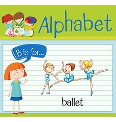 Flashcard letter B is for ballet vector