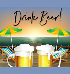 two glasses of beer and beach view with phrase vector image